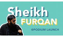 Launch Day: Sheikh Furqan